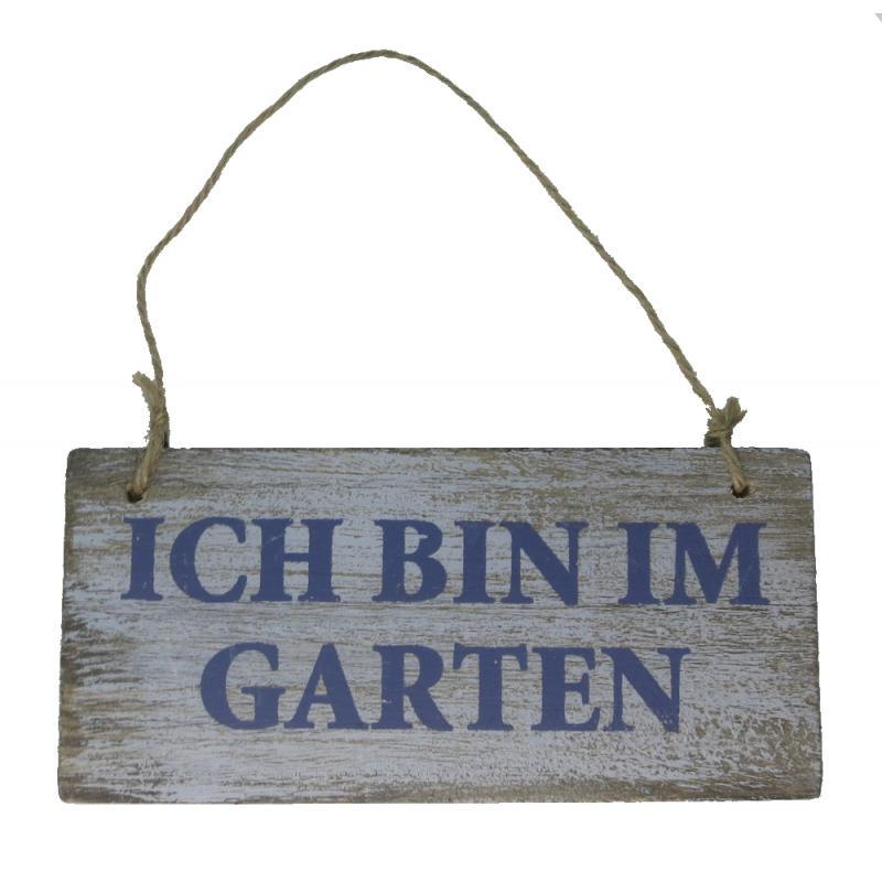 holz schild mit kordel ich bin im garten shabby 17 x 8cm. Black Bedroom Furniture Sets. Home Design Ideas